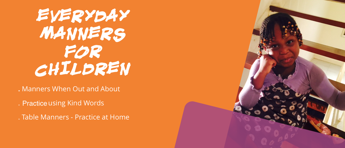 Permalink to: Everyday Manners for Children
